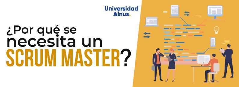 Universidad Alnus - ¿Por qué se necesita un Scrum Master? - Title