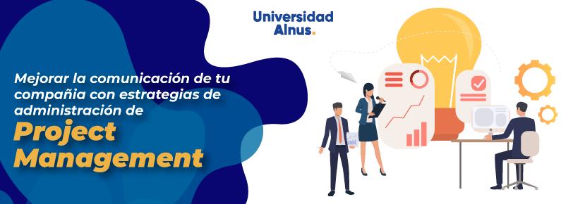 Universidad Alnus - estrategias de administración de Project Manager - titulo