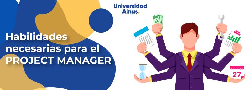 Universidad Alnus - Habilidades necesarias para el Project Manager - titulo