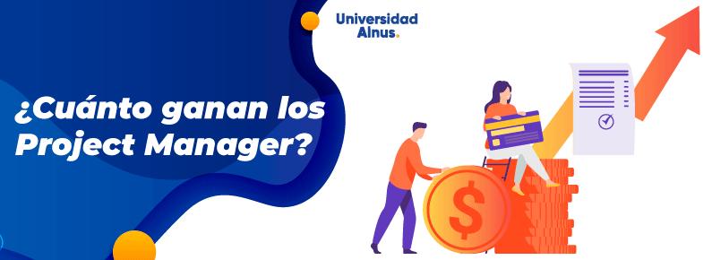 Universidad Alnus - ¿Cuánto ganan los project manager? - titulo