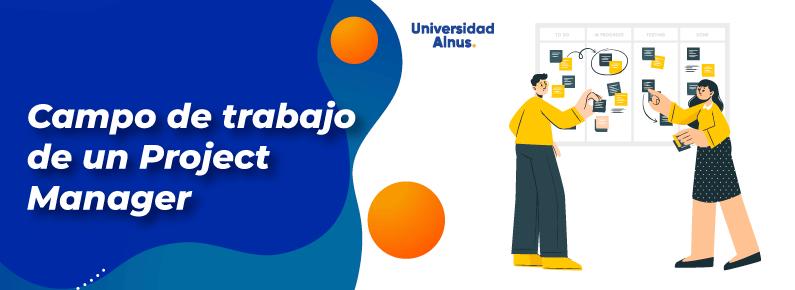Universidad Alnus - Campo de trabajo de un project manager - titulo
