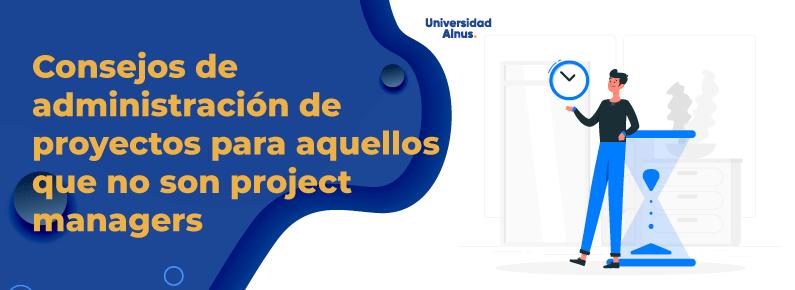 Universidad alnus - Consejos de administración de proyectos - titulo