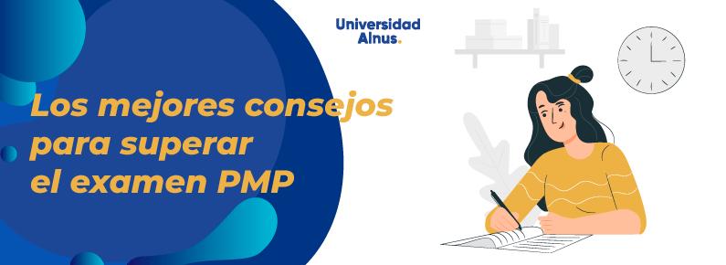 Universidad Alnus - Los mejores consejos para superar el examen PMP - ttitulo