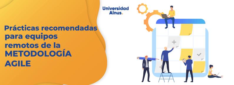 Universidad Alnus - equipos remotos de la metodología Agile - titulo