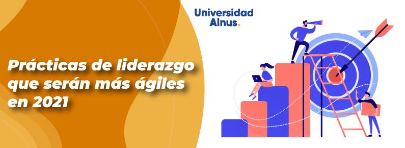 Universidad Alnus - Prácticas de liderazgo que serán más ágiles - titulo