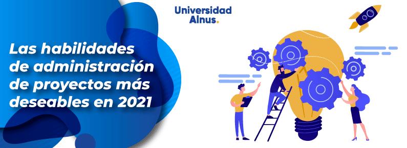 Universidad alnus - habilidades de administración de proyectos - titulo